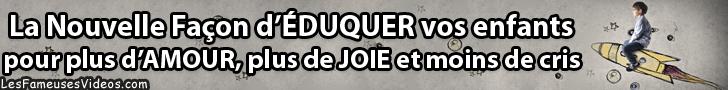 LA NOUVELLE FACON D'EDUQUER VOS ENFANTS