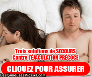 LES SOLUTIONS CONTRE L'EJACULATION PRECOCE
