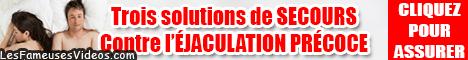 LES SOLUTIONS CONTRE L'EJACULATION PRECOCE